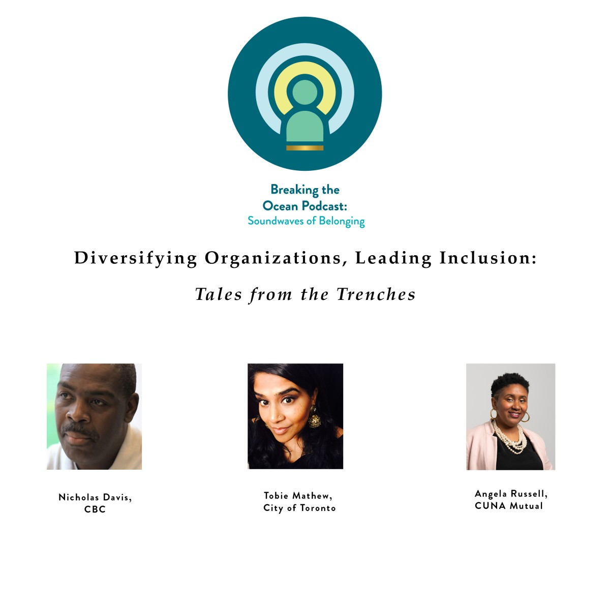 Episode 7 – Diversifying Organizations, Leading Inclusion: Tales from the Trenches